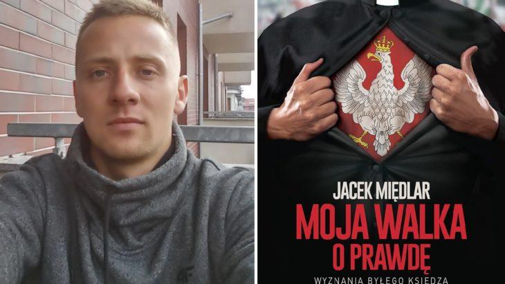 """""""Moja walka o prawdę. Wyznania byłego księdza"""" - J. Międlar"""