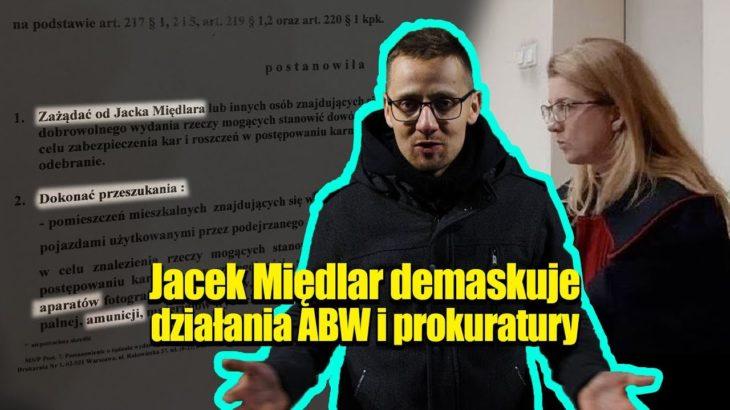 Jacek Międlar demaskuję prokurator Justynę Trzcińską i ABW